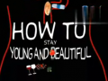 How To Stay Young And Beautiful (35播放)